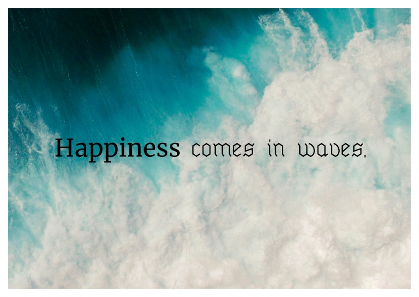 postcard saying Happiness comes in waves