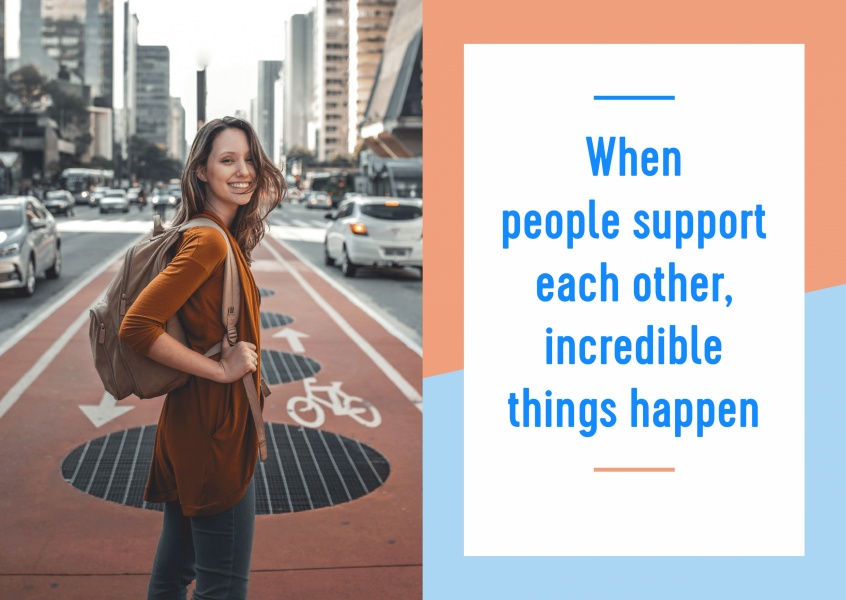 postcard saying When people support each other, incredible things happen