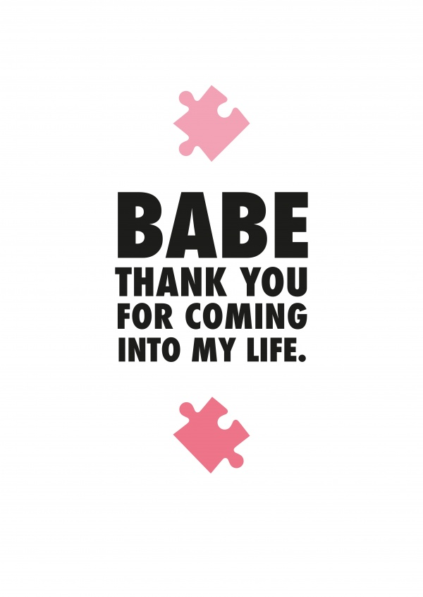 BABE Thank you for coming into my life. Love quotes | Love Cards & Quotes  🌹💌 | Send real postcards online
