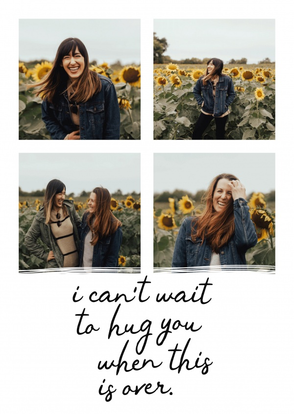 Can`t wait to hug you when this is over