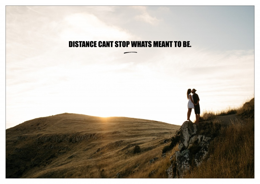 DISTANCE CANT STOP WHATS MEANT TO BE