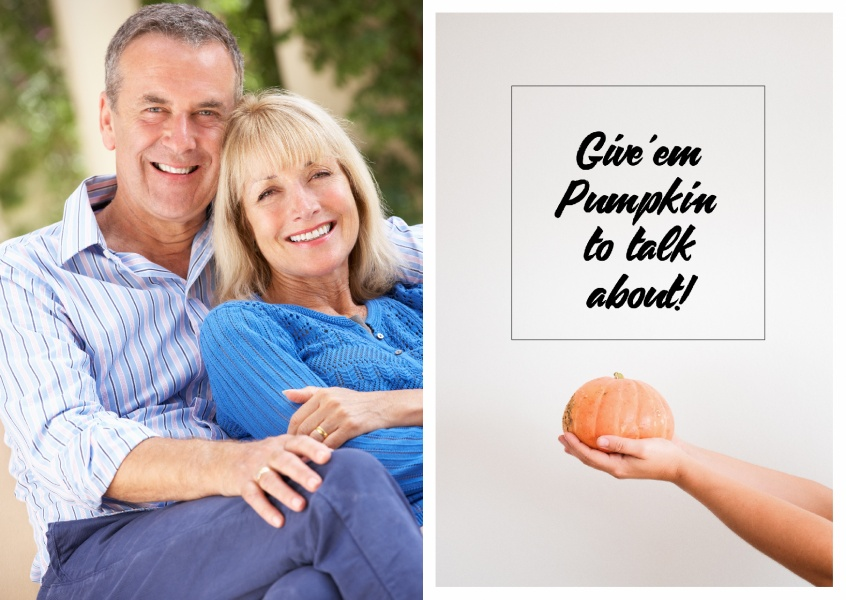 Give 'em pumpkin to talk about quote