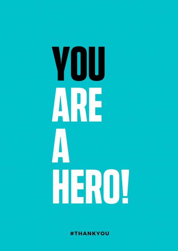 YOU ARE A HERO QUOTE