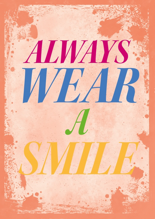 Vintage quote card: Always wear a smile