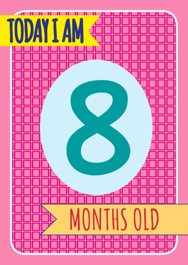 Today I am 8 months old- Lettering