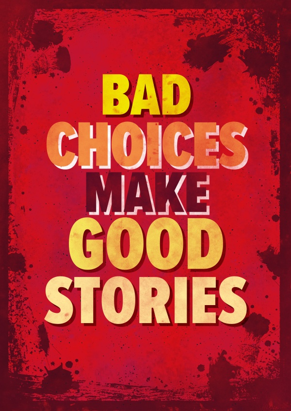 Vintage Spruch Postkarte: Bad choices make good stories