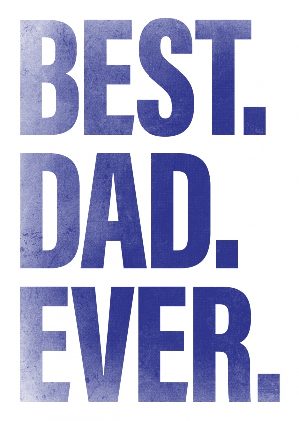 best dad ever in blod blue lettering