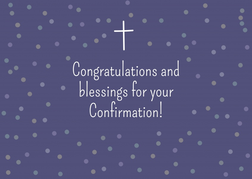 Congratulations and Blessings for your Confirmation