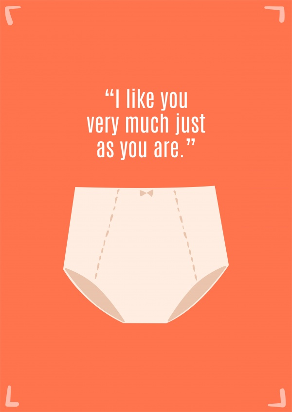 I like you very much just as you are