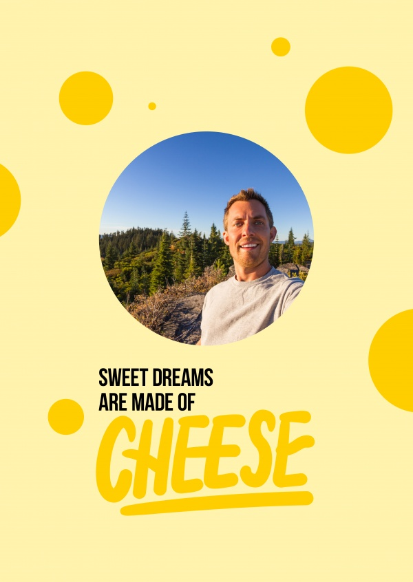 Sweet dreams are made of cheese texte jaune sur fond blanc