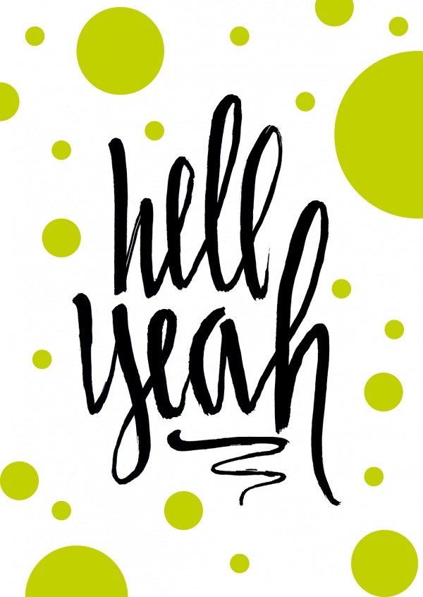 Hell Yeah written in black typography with neon green dots–mypostcard