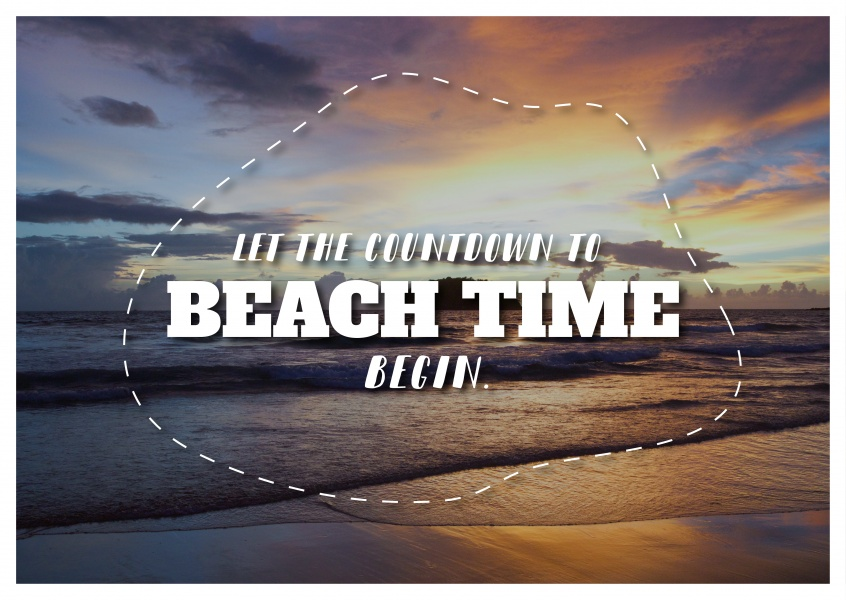 postcard quote It's the countdown to beach time begin