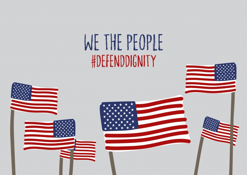 We the people Defend Dignity