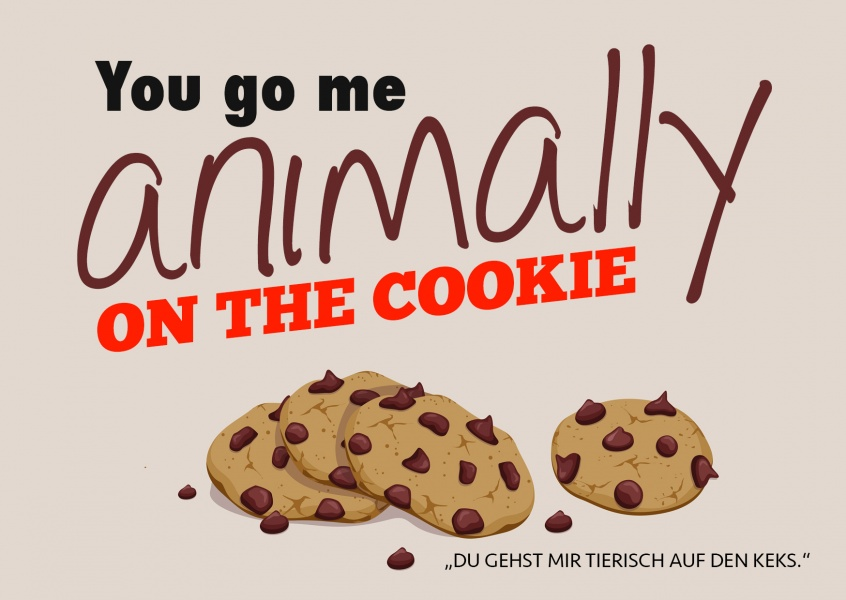 Animally on the cookie denglisch postkarte spruch motiv