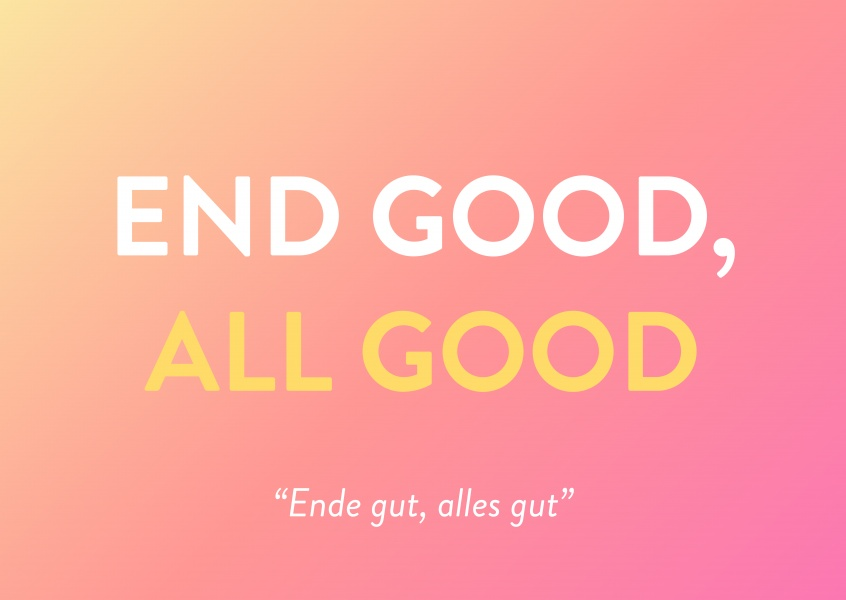 End good, all good