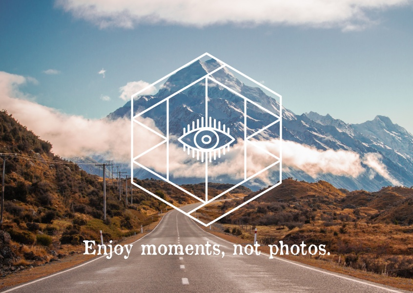 postcard saying Enjoy moments, not photos