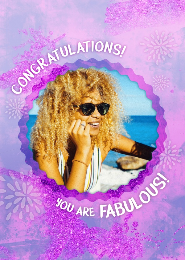 Congratulations, you are Fabulous!