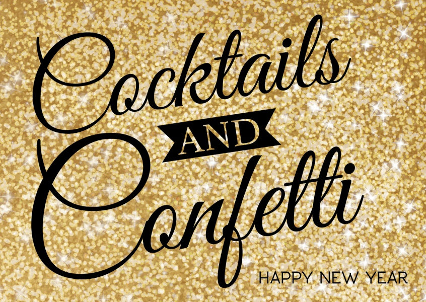 Gold glitter Karte mit Spruch: Cocktails and confetti