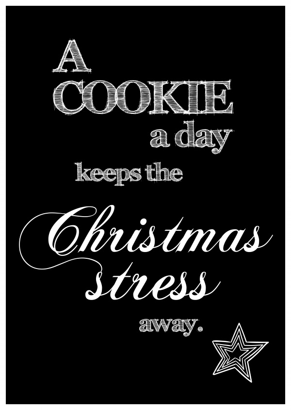 A cookie a day keeps the Christmas Stress away, black and white postcard