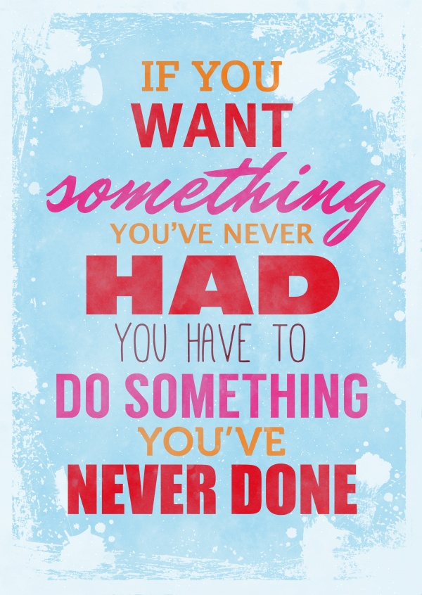 Vintage quote card: Do something you've never done
