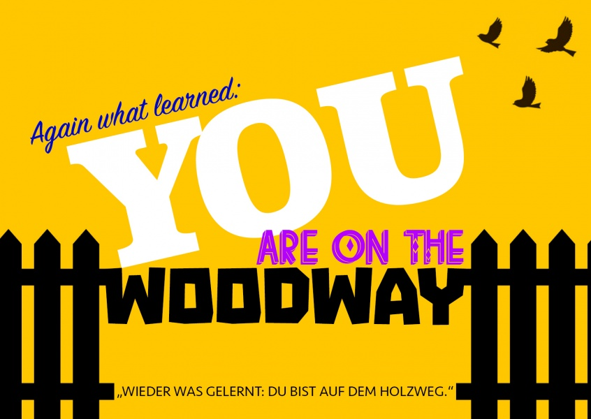 You are on the woodway denglisch
