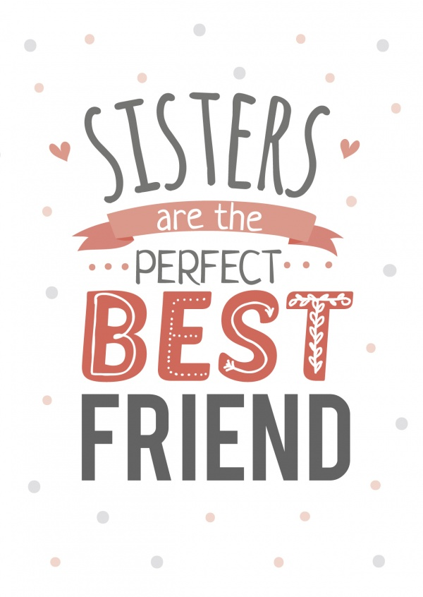 Weiße karte mit dem spruch: sisters are the perfect best friend
