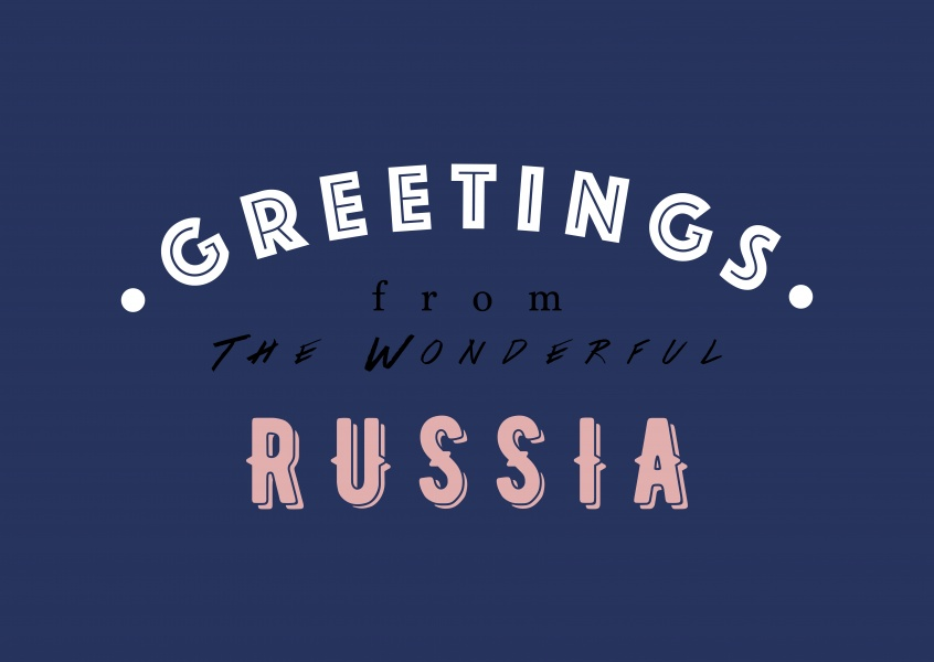 Greetings from the wonderful Russia