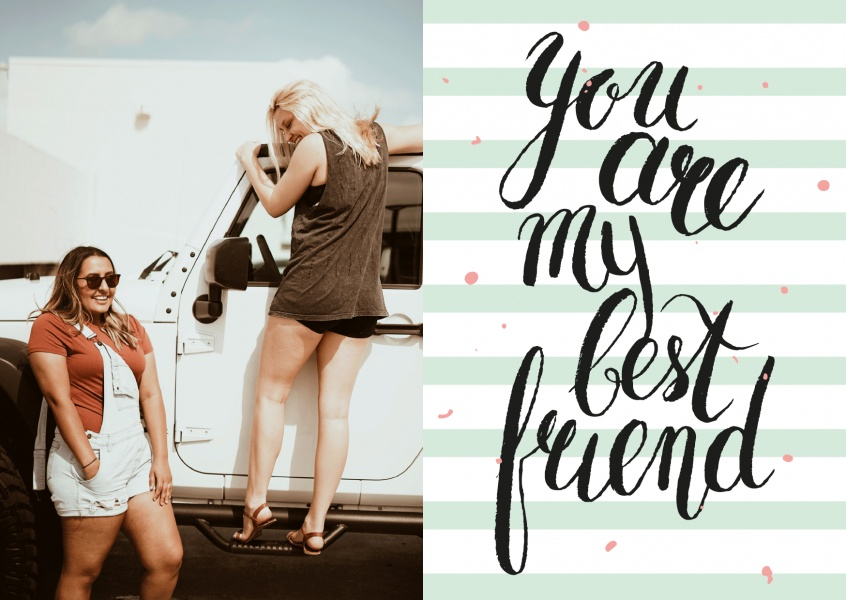 Personalize card with space for one photo on the left side an lettering: you are my best friend on the right side