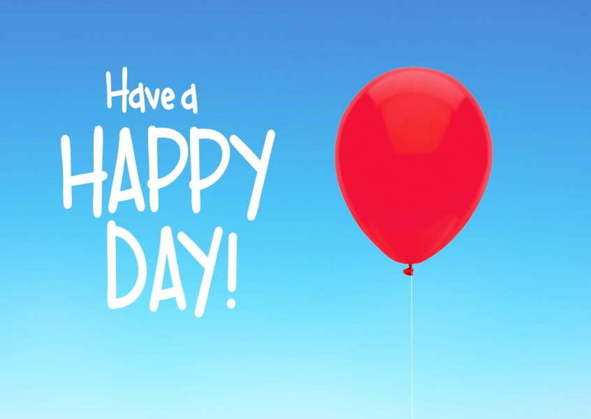 have a happy day with red balloon