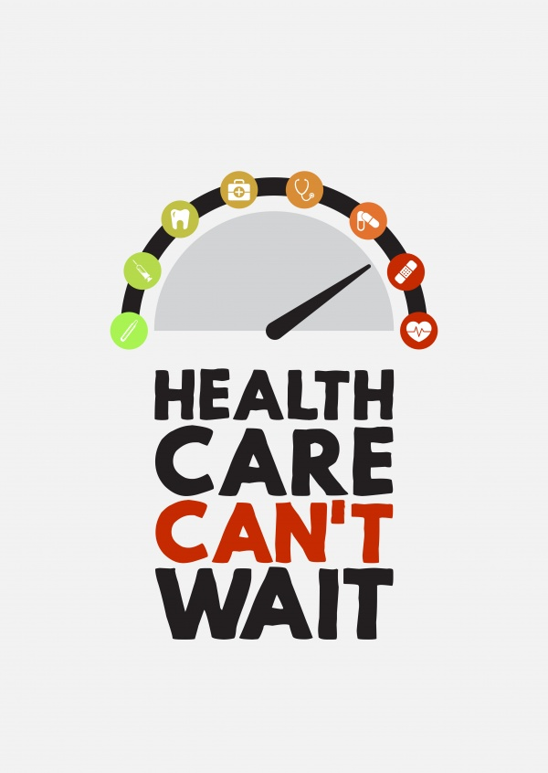 Health care can't wait
