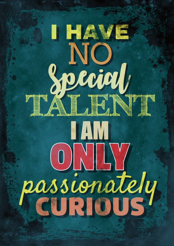 Vintage Spruch Postkarte: I have no special talent i am only passionately curious