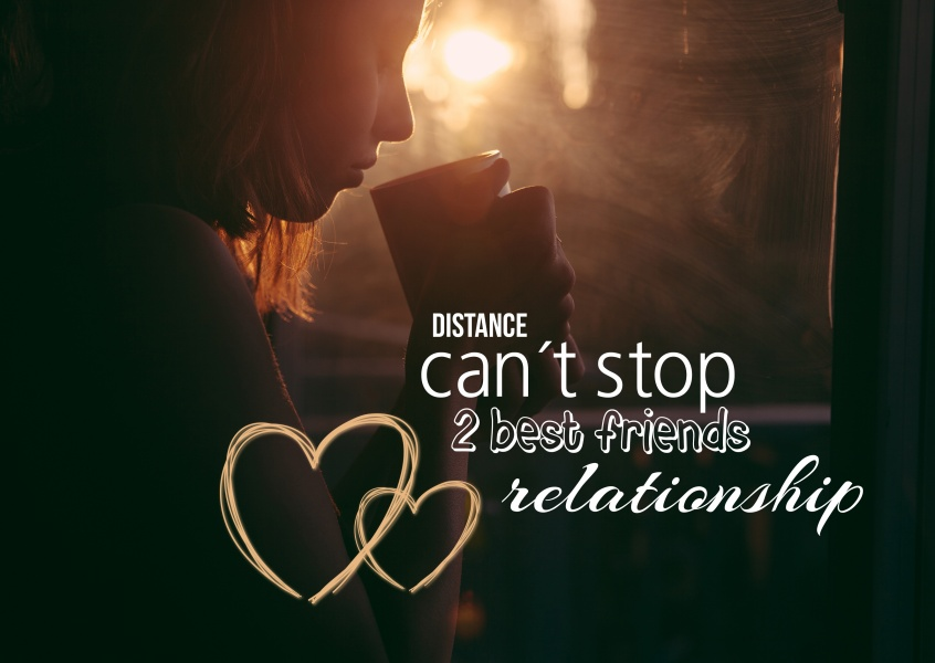 Photo of a girl who is drinking out a cup with the qoute: distance can`t stop 2 best friends relationship