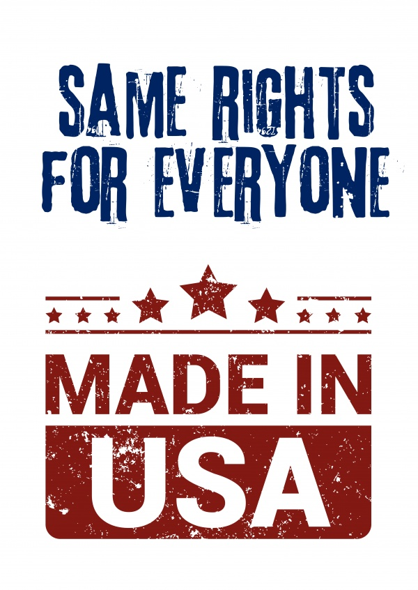 Simple greeting card with text saying same rights for everyone made in USA