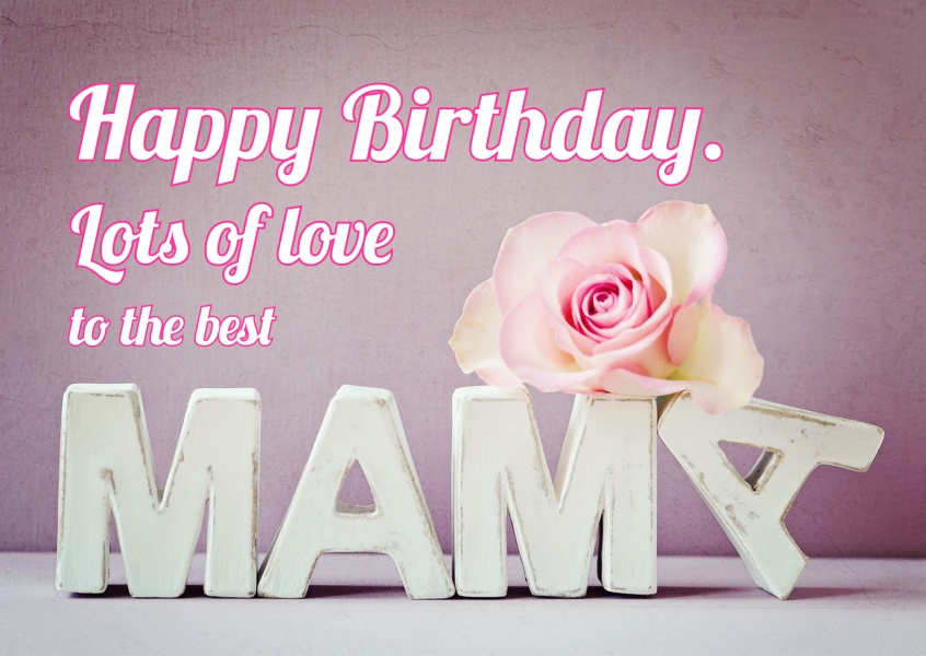 happy birthday postcard lots of love to the best mama