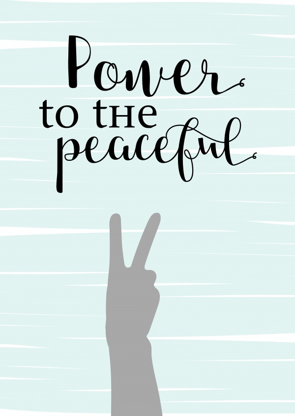 Power to the Peaceful