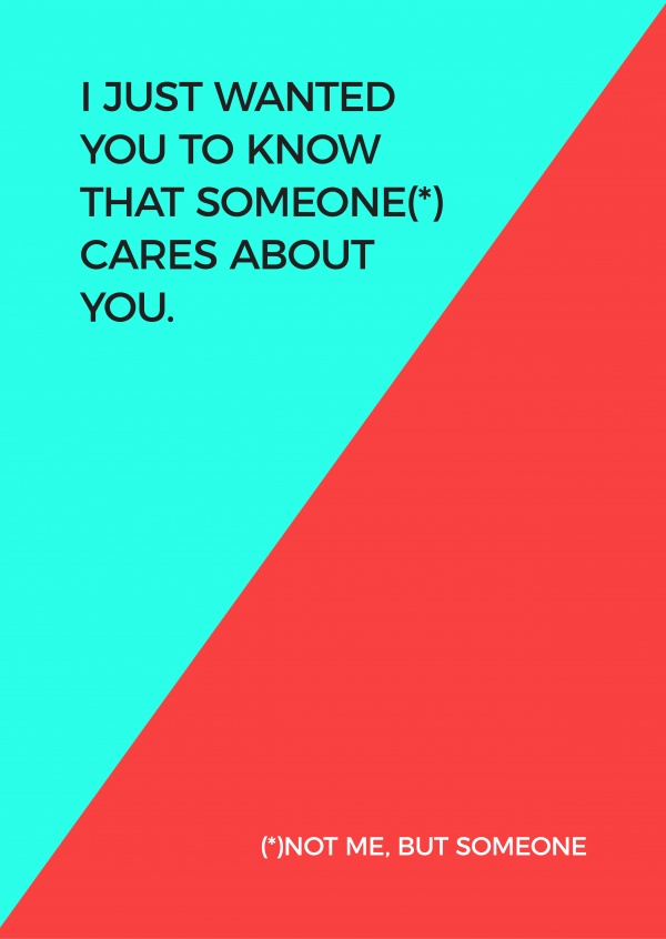 I just wanted you to know that someone cares. Not me, but someone.