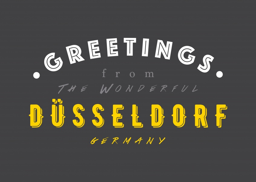 Greetings from the wonderful Dusseldorf