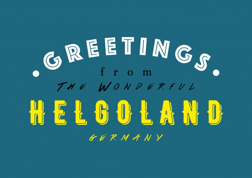 Greetings from the wonderful Helgoland
