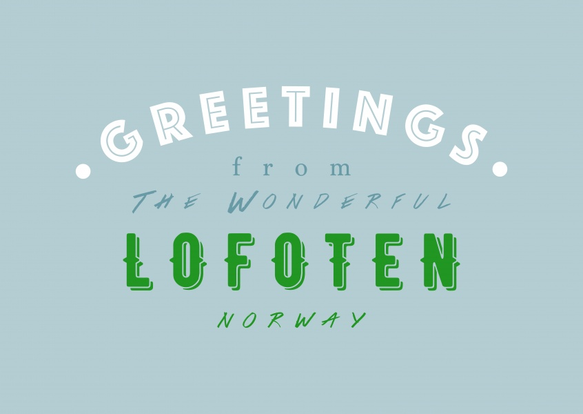 Greetings from the wonderful Lofoten