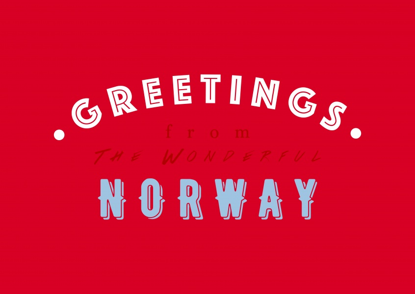 Greetings from the wonderful Norway