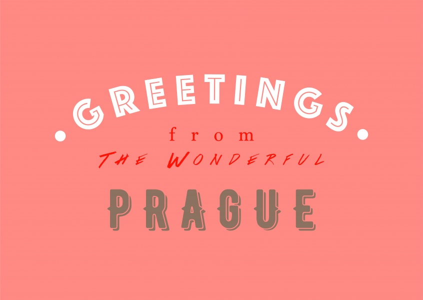 Greetings from the Wonderful Prague