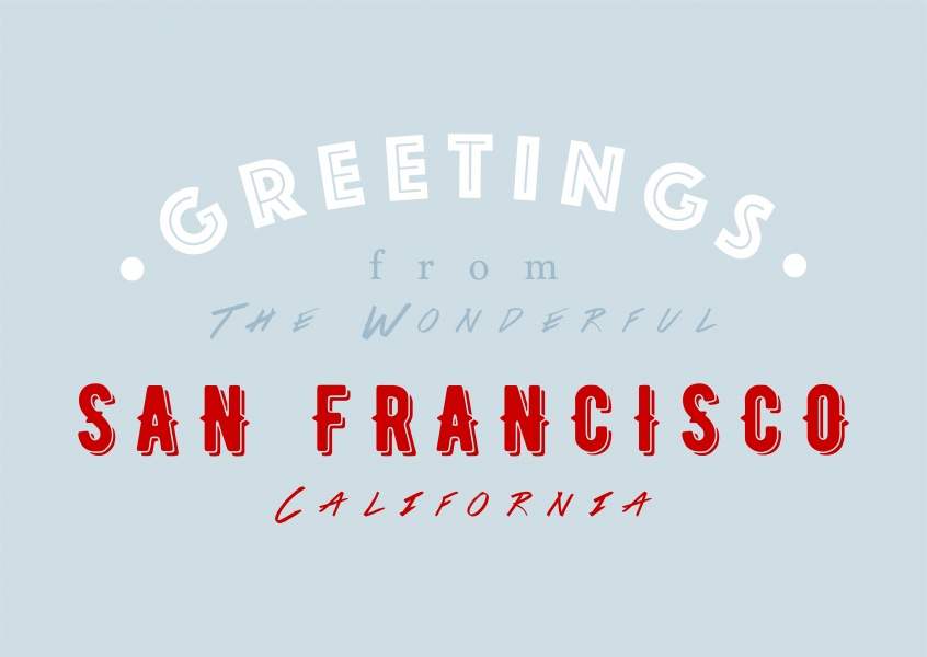 Greetings from the wonderful San Francisco