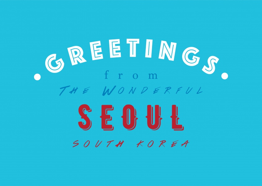 Greetings from the wonderful Seoul