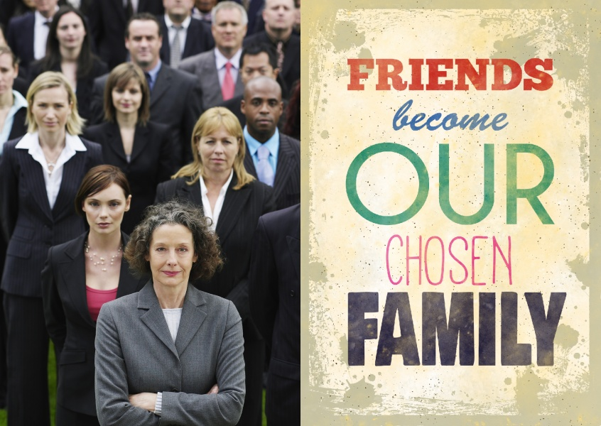 Retro typography card wit quote: friends become our chosen family