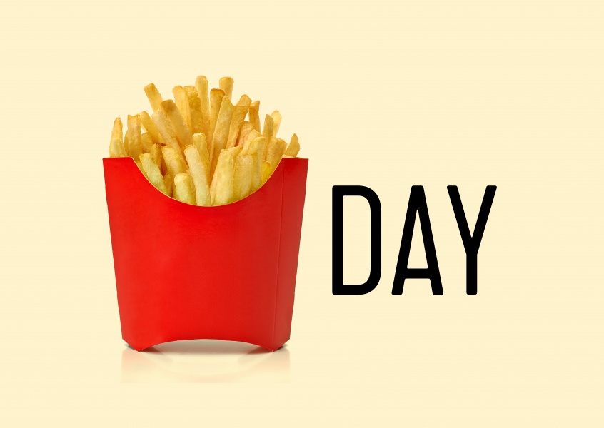 Fries..day