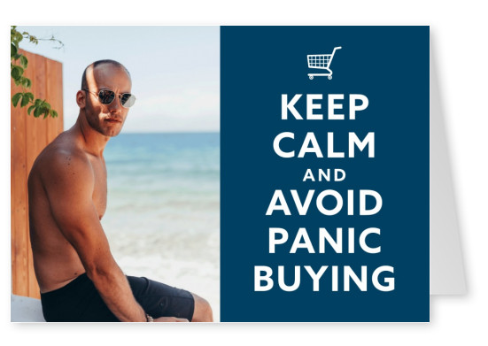 postcard KEEP CALM and AVOID PANIC BUYING