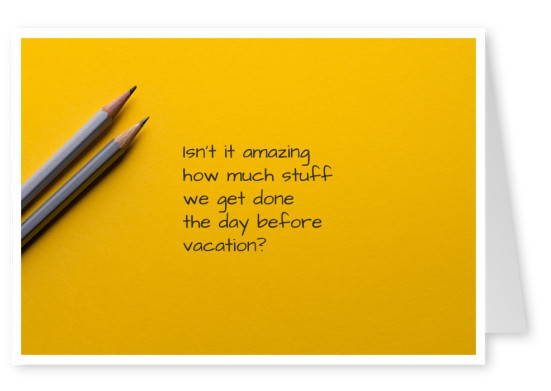 postcard saying The day before vacation