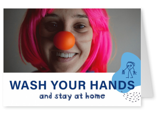 postcard Wash your hands and stay at home