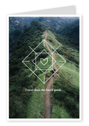 postcard quote Travel does the heart good