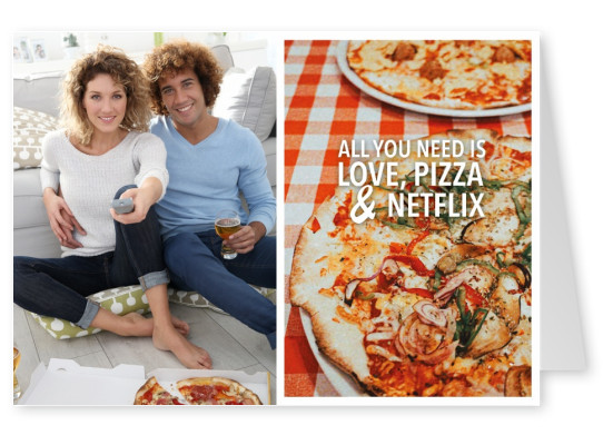 ALL YOU NEED IS LOVE, PIZZA & NETFLIX